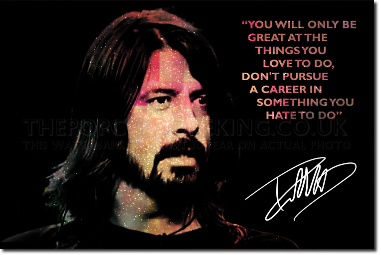 Details about DAVE GROHL QUOTE ART PRINT PHOTO POSTER